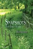 SNAPSHOTS : THE EARLY YEARS