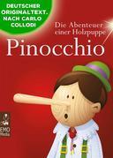 Pinocchio - Die Abenteuer einer Holzpuppe - Der Kinderbuch-Klassiker zum Lesen und Vorlesen (Illustrierte Ausgabe)