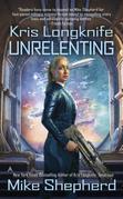 Kris Longknife: Unrelenting
