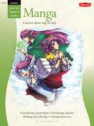 Drawing: Manga: Learn the Art of Manga Step by Step