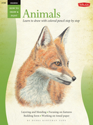 Drawing: Animals in Colored Pencil: Learn to Draw Step by Step