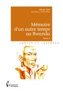 Mémoire d'un autre temps au Rwanda - Tome 2