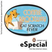Cat Scratch Fever: An eSpecial from New Amerian Library