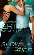 Erin McCarthy - Slow Ride