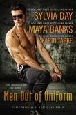 Maya Banks - Men Out of Uniform: Three Novellas of Erotic Surrender