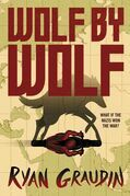 Wolf by Wolf: One girl¿s mission to win a race and kill Hitler