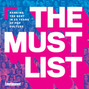 The Must List: Ranking the Best in 25 Years of Pop Culture
