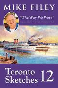 "Toronto Sketches 12: ""The Way We Were"""