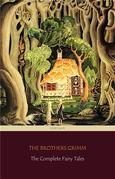 The Complete Fairy Tales [200 Fairy Tales and 10 Children's Legends] (Centaur Classics)