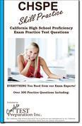 CHSPE Skill Practice! : California High School Proficiency Exam Practice Test Questions