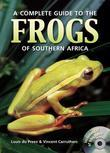 A Complete Guide to the Frogs of Southern Africa