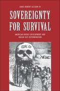 Sovereignty for Survival: American Energy Development and Indian Self-Determination