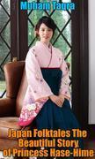 Japan Folktales The Beautiful Story of Princess Hase-Hime