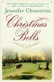 Christmas Bells: A Novel