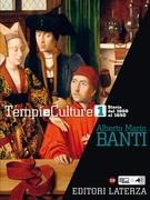 Tempi e Culture. vol. 1 Storia dal 1000 al 1650