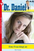 Dr. Daniel 20 - Arztroman