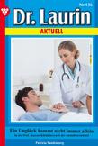 Dr. Laurin Aktuell 136 - Arztroman