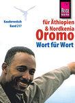 Reise Know-How Kauderwelsch Oromo für Äthiopien und Nordkenia - Wort für Wort: Kauderwelsch-Sprachführer Band 217