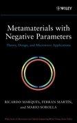 Metamaterials with Negative Parameters: Theory, Design and Microwave Applications