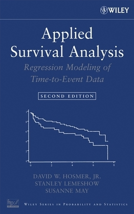 Applied Survival Analysis: Regression Modeling of Time to Event Data