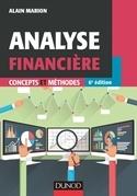 Analyse financière - Concepts et méthodes - 6e éd: Concepts et méthodes