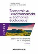 Économie de l'environnement et économie écologique - 2ed. - Les nouveaux chemins de la prospérité: Les nouveaux chemins de la prospérit