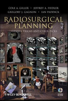 Radiosurgical Planning: Gamma Tricks and Cyber Picks