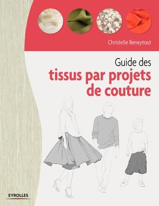 Guide des tissus par projet de couture