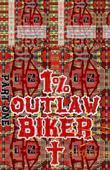 Joseph. 1% Outlaw Biker. Part 1.