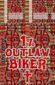 Joseph. 1% Outlaw Biker. Part 2.