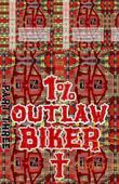 Joseph. 1% Outlaw Biker. Part 3.