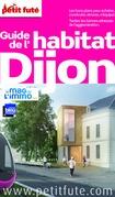 Habitat Dijon 2016 Petit Futé (avec cartes, photos + avis des lecteurs)