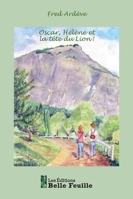 Oscar, Hélène et la tête du Lion