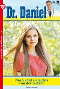 Dr. Daniel 21 - Arztroman
