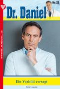 Dr. Daniel 22 - Arztroman