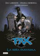 Pax. La niña fantasma