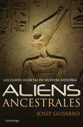 Aliens ancestrales