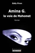 Amina G., la voie de Mahomet