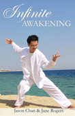 Infinite Awakening - A Miraculous Journey for the Advanced Soul