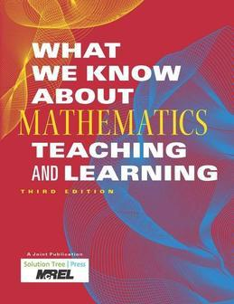 What We Know About Mathematics Teaching and Learning