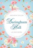 Daringham Hall: La decisión