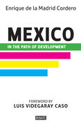 Mexico in the Path of Development