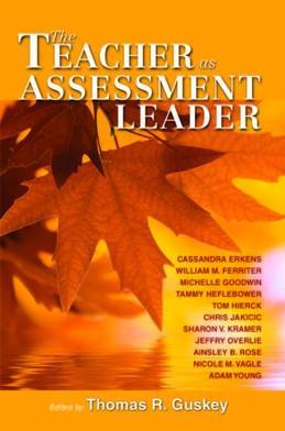 The Teacher as Assessment Leader