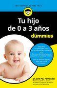 Tu hijo de 0 a 3 años para Dummies-2ª edición