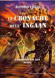 LE CRONACHE DELL'INGAAN-L'esercito dei non morti