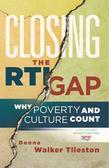 Closing the RTI Gap: Why Poverty and Culture Counts