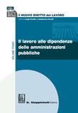 Il lavoro alle dipendenze delle amministrazioni pubbliche
