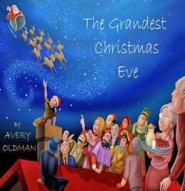 The Grandest Christmas Eve