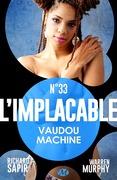 Vaudou machine