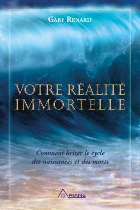 Votre réalité immortelle